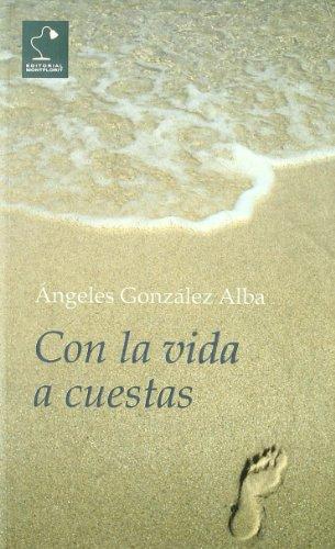 Con la vida a cuestas - González Alba, Ángeles