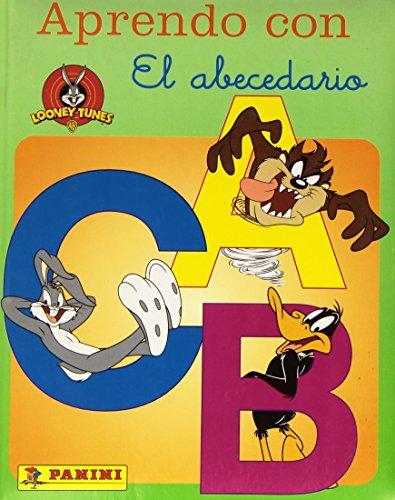 Aprendo con Looney Tunes el abecedario/ Learning the Alphabet with Looney Tunes (Aprendo Con/ ...