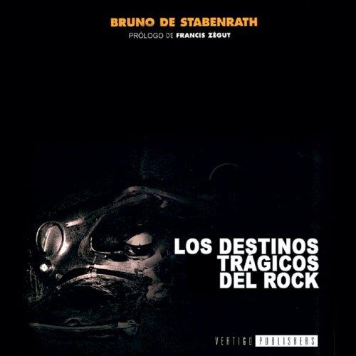 9788495709073: Destinos tragicos del rock, los