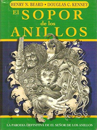 9788495712745: El Sopor de los Anillos: una parodia de El Senor de los Anillos de J. R R. Tolkien