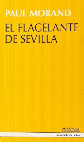 9788495724045: El flagelante de Sevilla.