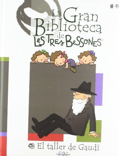 9788495727121: Les Tres Bessones i el taller de Gaudí