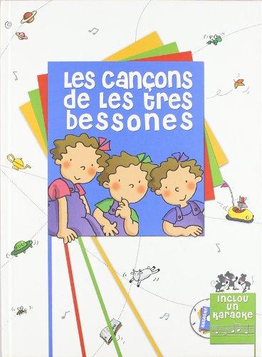 9788495727602: Les cançons de Les Tres Bessones. Inclou Karaoke