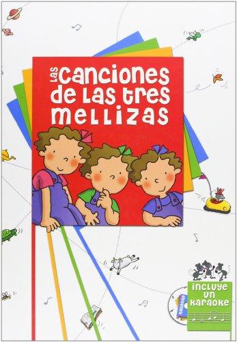 9788495727619: Las canciones de Las Tres Mellizas