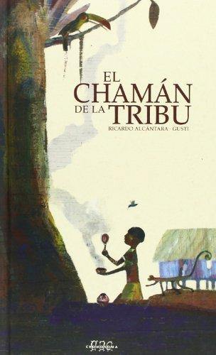 9788495727763: El chamán de la tribu (Sèrie Chamán)