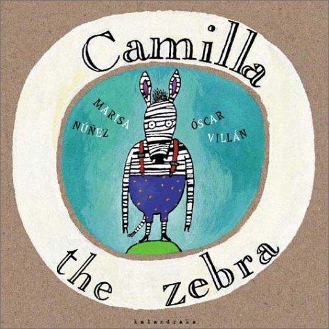 9788495730398: Camilla the Zebra