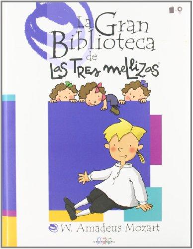 9788495731340: W. Amadeus Mozart (La Gran Biblioteca de Las Tres Mellizas)