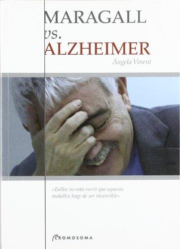 9788495732125: Maragall vs. Alzheimer