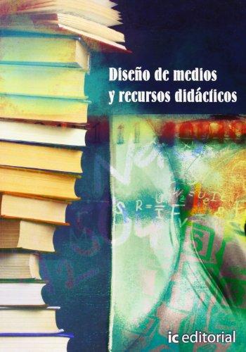 9788495733504: Diseño de medios y recursos didácticos