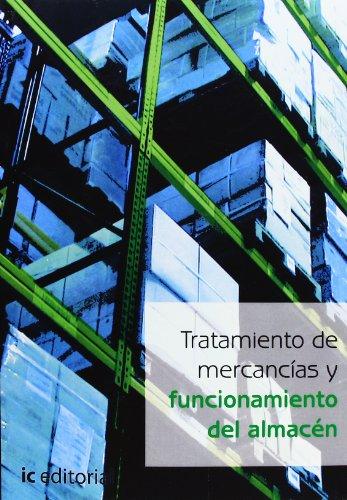 9788495733627: TRATAMIENTO DE MERCANCIAS Y FUNCIONAMIENTO DEL ALMACEN