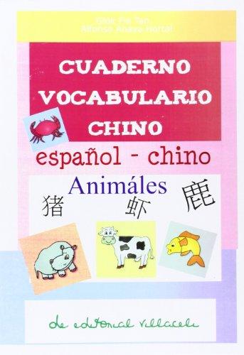 9788495734594: Cuaderno de vocabulario de chino : animales : cuadernos para aprender chino