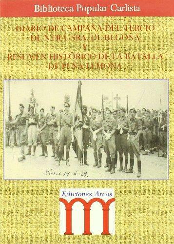 9788495735201: Diario De Campa¥a Del Tercio N.S. De Bego¥a