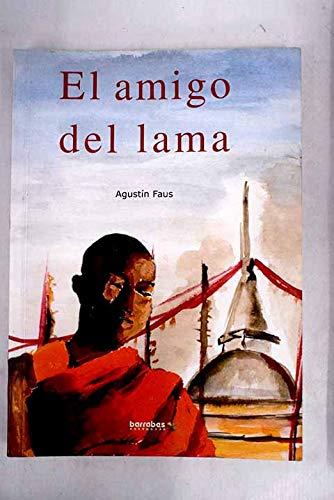 9788495744074: El amigo del Lama (Spanish Edition)