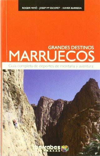 9788495744326: Marruecos - grandes destinos