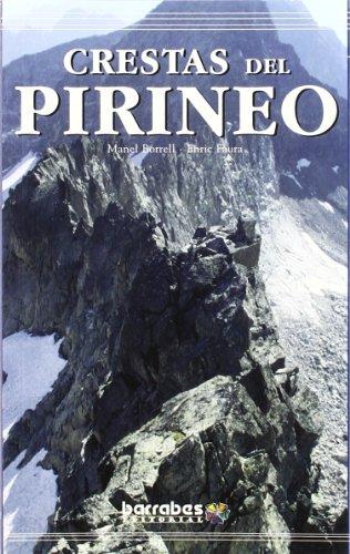 9788495744401: Crestas Del Pirineo - Cataluña Y Andorra Vol.I
