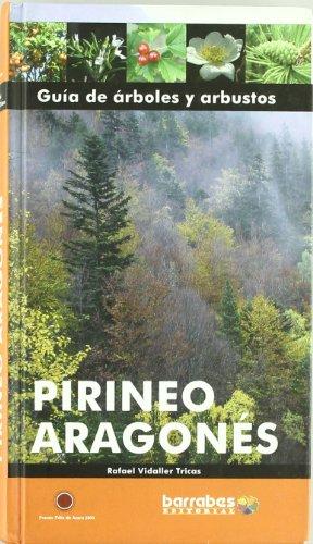 9788495744494: Guia de arboles y arbustos - pirineo aragones