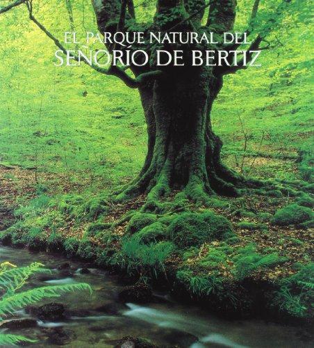 9788495746153: El parque natural de Bertiz