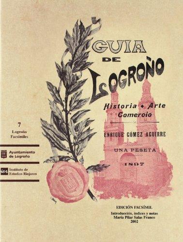 9788495747211: Guía histórico-artístico-comercial de Logroño: 2 (Logroño facsímiles)