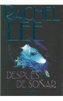 Despues De Sonar (Titania Contemporanea) (Spanish Edition): Rachel Lee, Amelia Brito