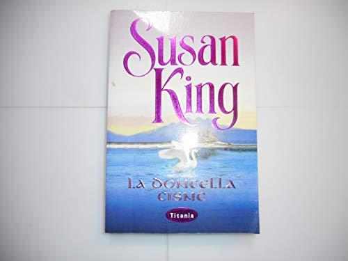 9788495752147: La Doncella Cisne / The Swan Maiden (Spanish Edition)