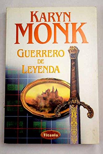 9788495752192: Guerrero de Leyenda = Once a Warrior (Spanish Edition)