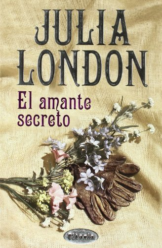 9788495752369: El Amante Secreto (The Secret Lover) (Spanish Edition)