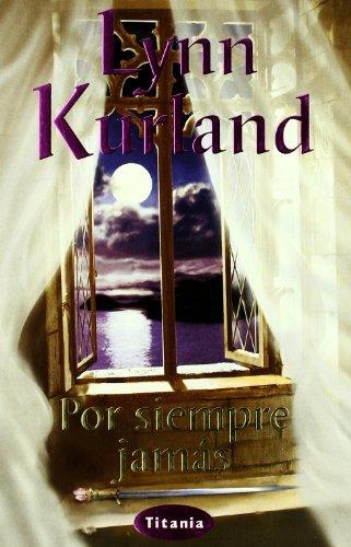 9788495752444: Por siempre jamás (Titania romántica-histórica)