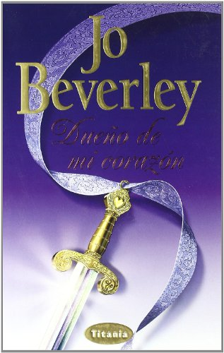 Dueno de Mi Corazon / Owner of My Heart (English and Spanish Edition): Jo Beverley