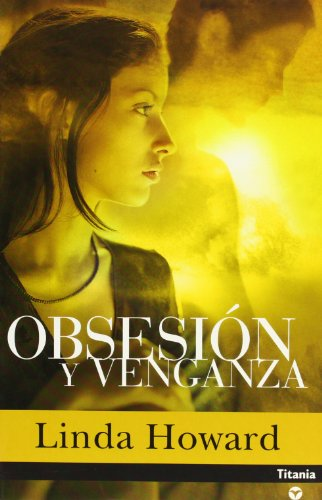 9788495752604: Obsesion y venganza/Cry no More (Spanish Edition)