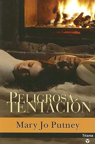 Peligrosa Tentacion (Spanish Edition): Putney, Mary Jo