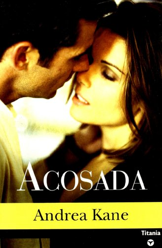 9788495752840: Acosada / I'll Be Watching You (Titania Contemporanea) (Spanish Edition)