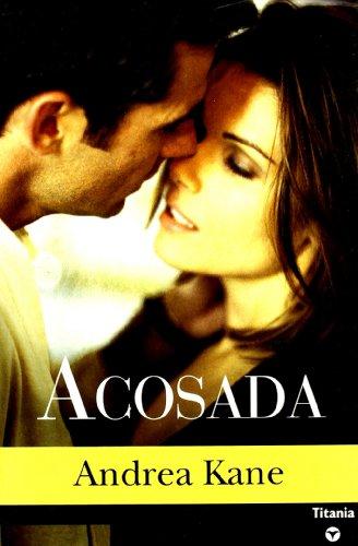 9788495752840: Acosada (Titania contemporánea)
