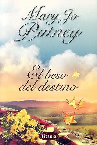 9788495752895: El beso del destino (Spanish Edition)