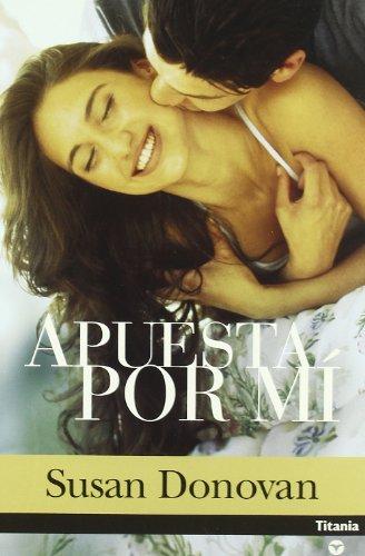 9788495752925: Apuesta Por Mi/ Take a Chance on Me (Titania Contemporanea) (Spanish Edition)