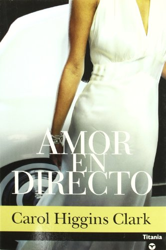 9788495752949: Amor En Directo (Misterio De Regan Reilly Serie #7) (Spanish Edition)