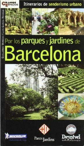 9788495760395: Por los parques y jardines de Barcelona