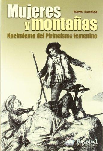 9788495760548: Mujeres Y Montañas (Literatura (desnivel))