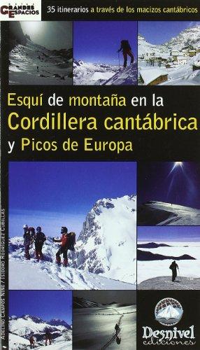 9788495760890: Esqui de montaña en la cordillera cantabrica y picos de Europa