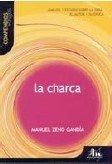 La Charca (Compendios Vosgos series) (Spanish Edition): Lydia Gordo Ribas