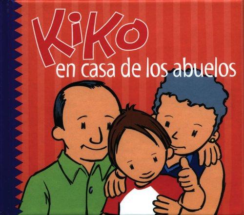 Kiko en casa de los abuelos (Kiko: Lenam, Salva