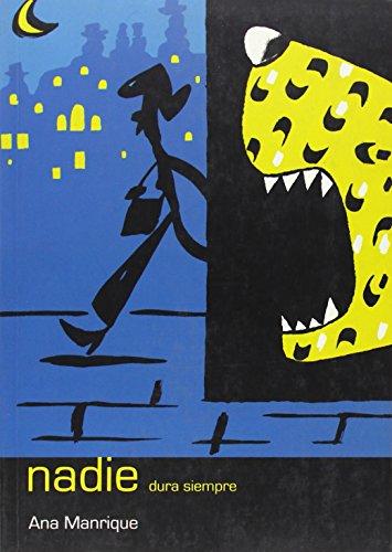 Nadie dura siempre (Coleccion Barbaros Noveles): Manrique, Ana