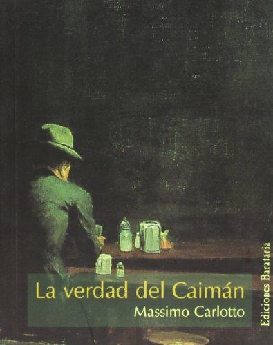 9788495764348: La verdad del Caimán (Mar negro)