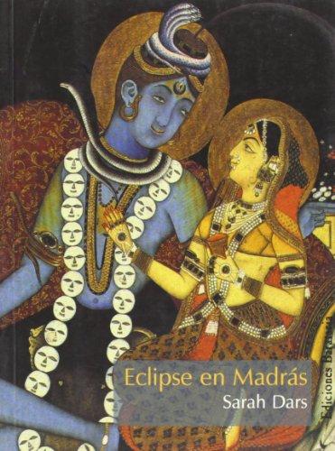 Eclipse en Madrás (Mar negro): Dars, Sarah
