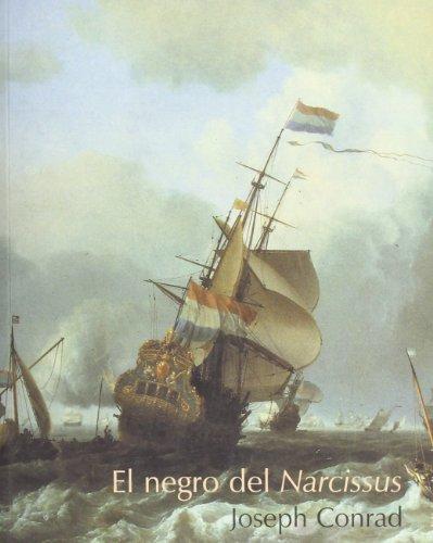 El Negro Del Narcissus / the Nigger of the Narcissus: Conrad, Joseph