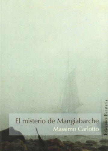 9788495764423: El misterio de Mangiabarche (Mar negro)