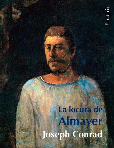 9788495764744: La locura de Almayer (Bárbaros)
