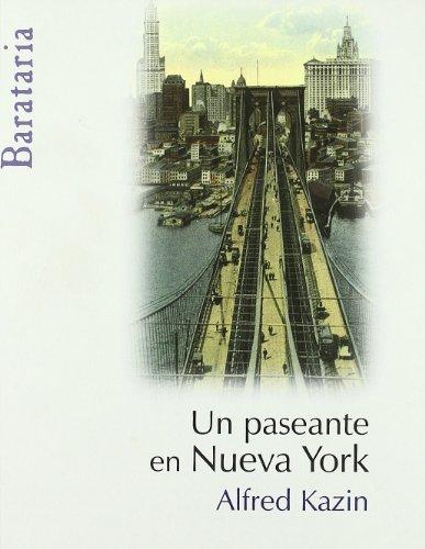 9788495764782: Un paseante en Nueva York (Bárbaros)