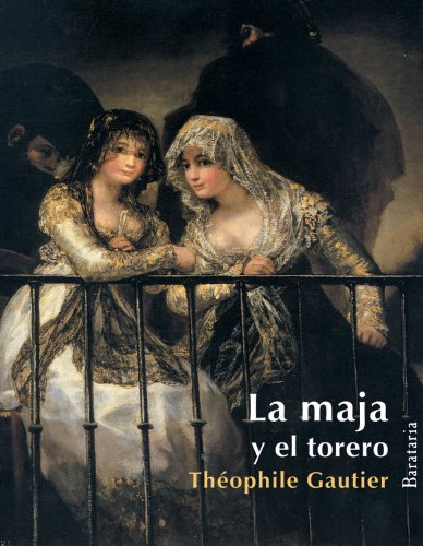 9788495764812: La maja y el torero (Coleccion Barbaros) (Spanish Edition)