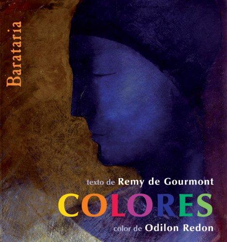 Colores (Spanish Edition): de Gourmont, Remy