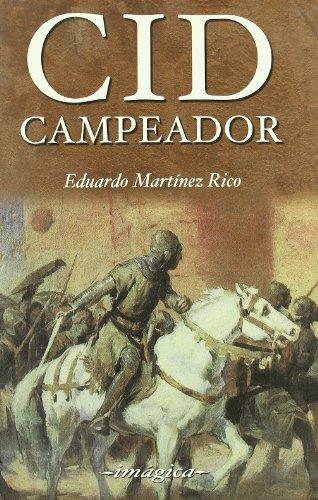 Cid Campeador - Martínez Rico, Eduardo